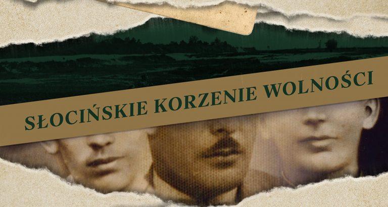 Baner - Słocińskie Korzenie Wolności